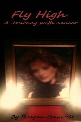 Fly High: A Journey With Cancer Cover Image