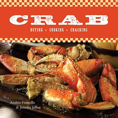 Crab: Buying, Cooking, Cracking Cover Image