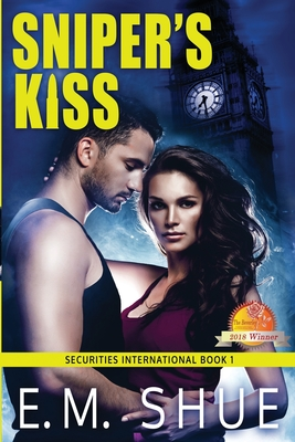 Sniper's Kiss: Securities International Book 1 Cover Image