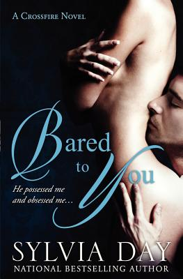 Bared to You: A Crossfire Novel Cover Image