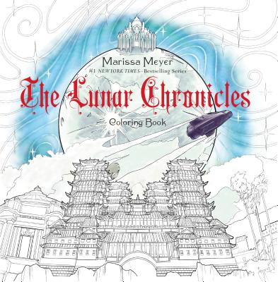 The Lunar Chronicles Coloring Book Cover