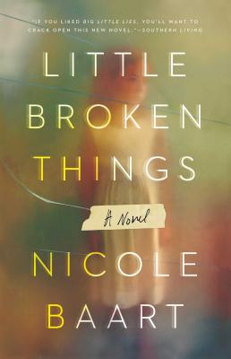 Little Broken Things: A Novel Cover Image