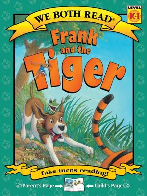 Frank and the Tiger (We Both Read - Level K-1) Cover Image