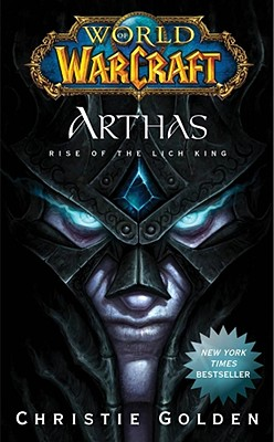 World of Warcraft: Arthas: Rise of the Lich King cover image