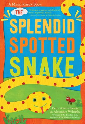 The Splendid Spotted Snake: A Magic Ribbon Book Cover Image