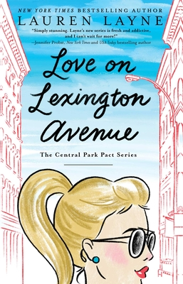 Love on Lexington Avenue (The Central Park Pact #2) Cover Image