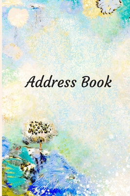 Address Book: With Alphabetical Tabs, For Contacts, Addresses, Phone, Email, Birthdays and Anniversaries (Watercolor Art) Cover Image