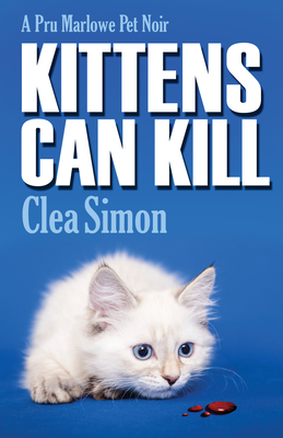 Kittens Can Kill: A Pru Marlowe Pet Noir (Pru Marlowe Pet Mysteries #5) Cover Image