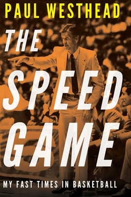 The Speed Game: My Fast Times in Basketball Cover Image