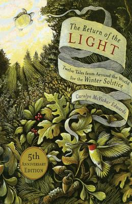 The Return of the Light: Twelve Tales from Around the World for the Winter Solstice Cover Image