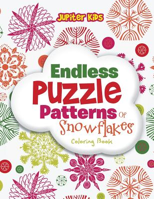 Endless Puzzle Patterns Of Snowflakes Coloring Book Cover Image