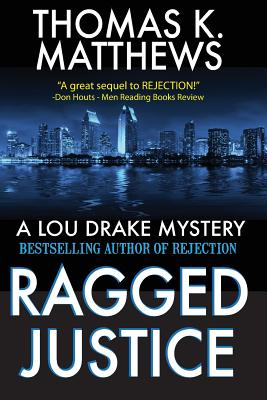 Ragged Justice: A Lou Drake Mystery Cover Image