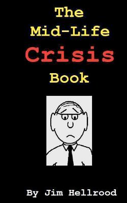 The Mid-Life Crisis Book Cover Image