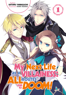 My Next Life as a Villainess: All Routes Lead to Doom! Volume 1 Cover Image