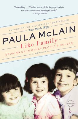 Like Family: Growing Up in Other People's Houses, a Memoir Cover Image