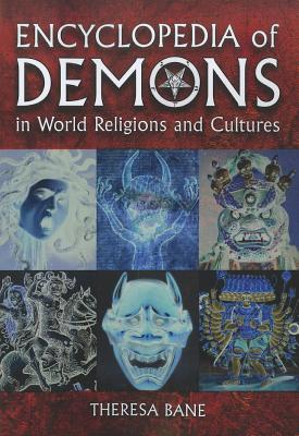 Encyclopedia of Demons in World Religions and Cultures Cover Image