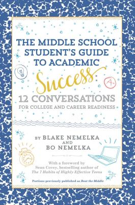 Cover for The Middle School Student's Guide to Academic Success