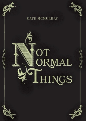 Not Normal Things Cover Image
