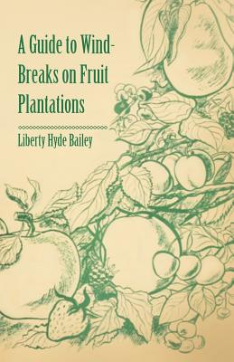 A Guide to Wind-Breaks on Fruit Plantations Cover Image