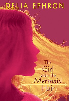 The Girl with the Mermaid Hair Cover Image
