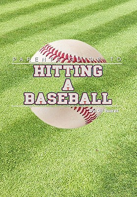Parents Guide to Hitting a Baseball Cover Image