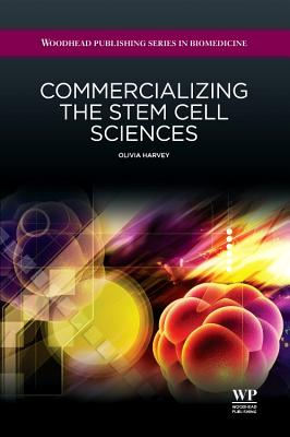 Commercializing the Stem Cell Sciences Cover Image