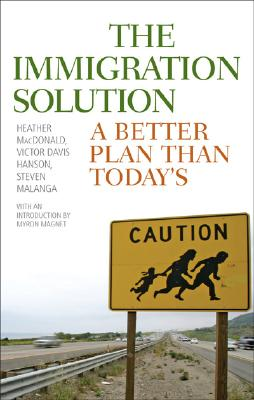 The Immigration Solution: A Better Plan Than Today's Cover Image