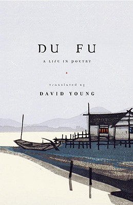 Du Fu: A Life in Poetry Cover Image