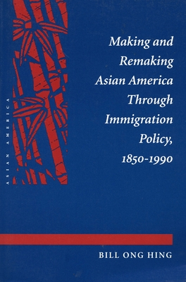 Making and Remaking Asian America Cover Image