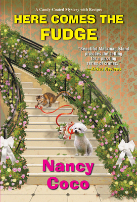 Here Comes the Fudge (A Candy-coated Mystery #9) Cover Image