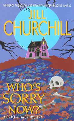 Who's Sorry Now?: A Grace & Favor Mystery Cover Image