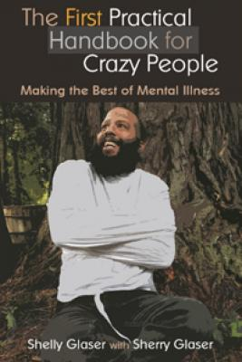 The First Practical Handbook for Crazy People Cover