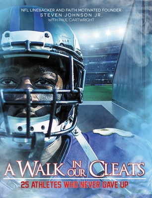 A Walk in Our Cleats: 25 Athletes Who Never Gave Up Cover Image