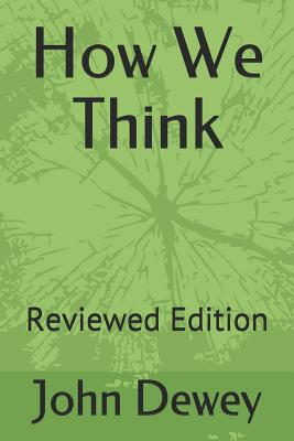 How We Think: Reviewed Edition Cover Image