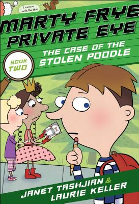 Marty Frye, Private Eye: The Case of the Stolen Poodle Cover Image
