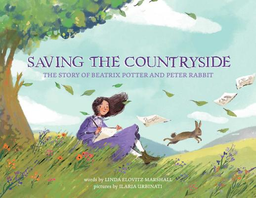 Saving the Countryside: The Story of Beatrix Potter and Peter Rabbit cover