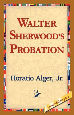 Walter Sherwood's Probation Cover
