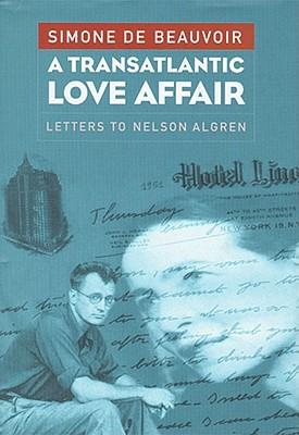 A Transatlantic Love Affair: Letters to Nelson Algren Cover Image