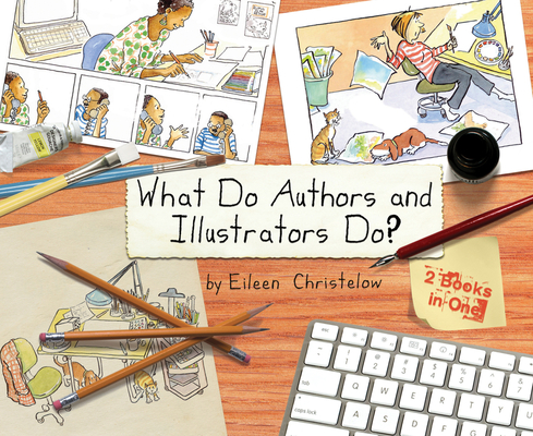 What Do Authors and Illustrators Do? Cover