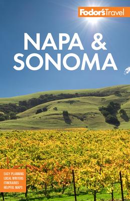 Fodor's Napa & Sonoma (Full-Color Travel Guide) Cover Image