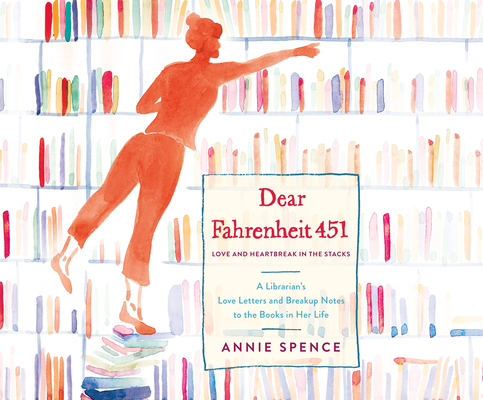 Dear Fahrenheit 451: Love and Heartbreak in the Stacks Cover Image