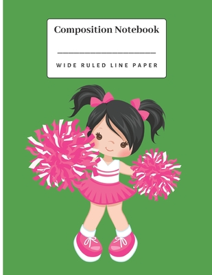 Composition Notebook: Little cheerleader girl wide ruled line paper notebook. Cover Image