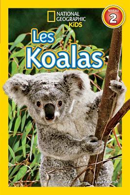 National Geographic Kids: Les Koalas (Niveau 2) Cover Image