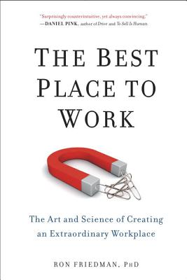 The Best Place to Work: The Art and Science of Creating an Extraordinary Workplace Cover Image
