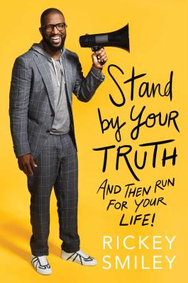 Stand by Your Truth: And Then Run for Your Life! Cover Image