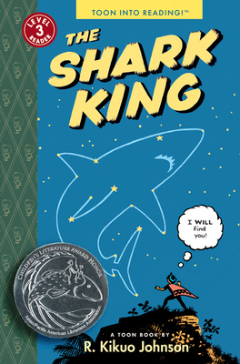 The Shark King: Toon Level 3 (Toon Into Reading!: Level 3) Cover Image