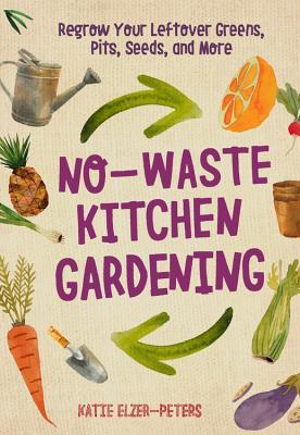 Cover for No-Waste Kitchen Gardening