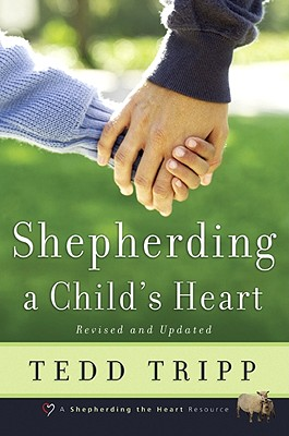 Cover for Shepherding a Child's Heart