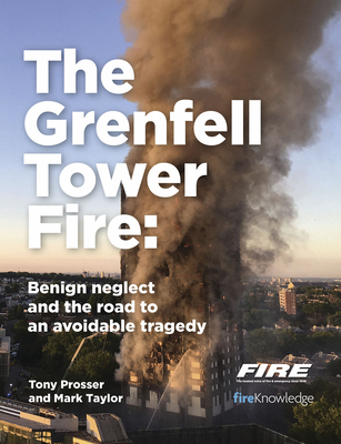The Grenfell Tower Fire: Benign Neglect and the Road to an Avoidable Tragedy Cover Image