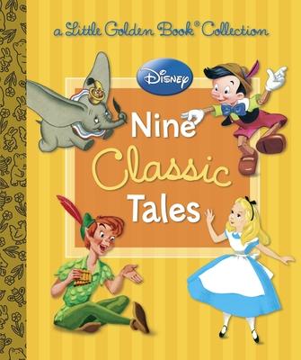 Disney: Nine Classic Tales (Disney Mixed Property) Cover Image